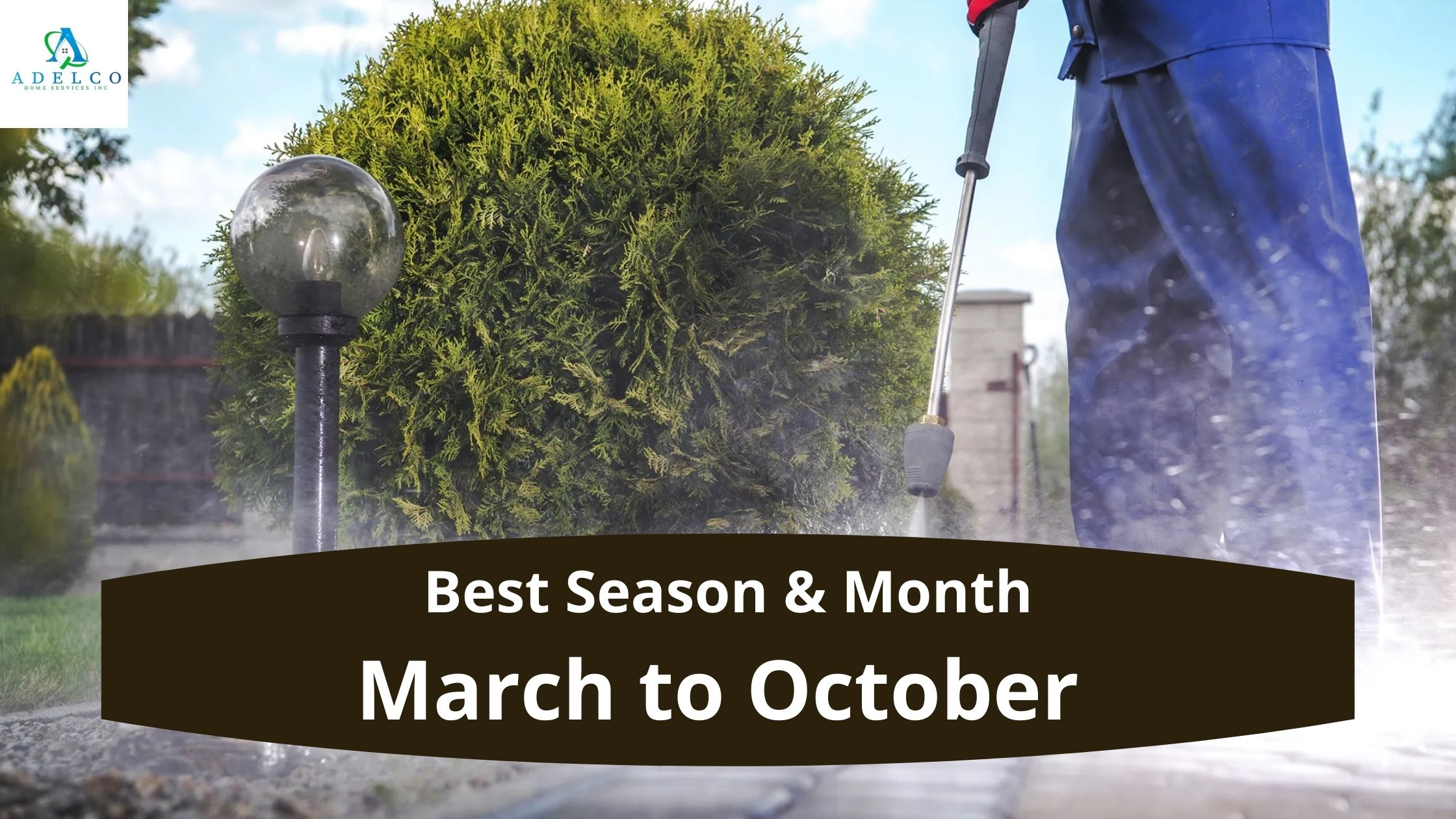 Best Season & Month for Pressure Wash in North Vancouver