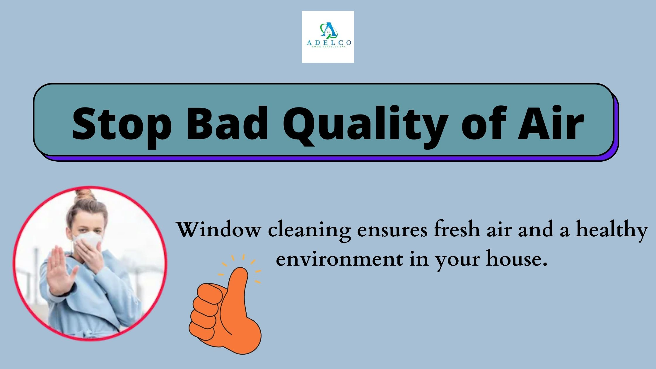 Window Cleaning Stop Bad Quality of Air