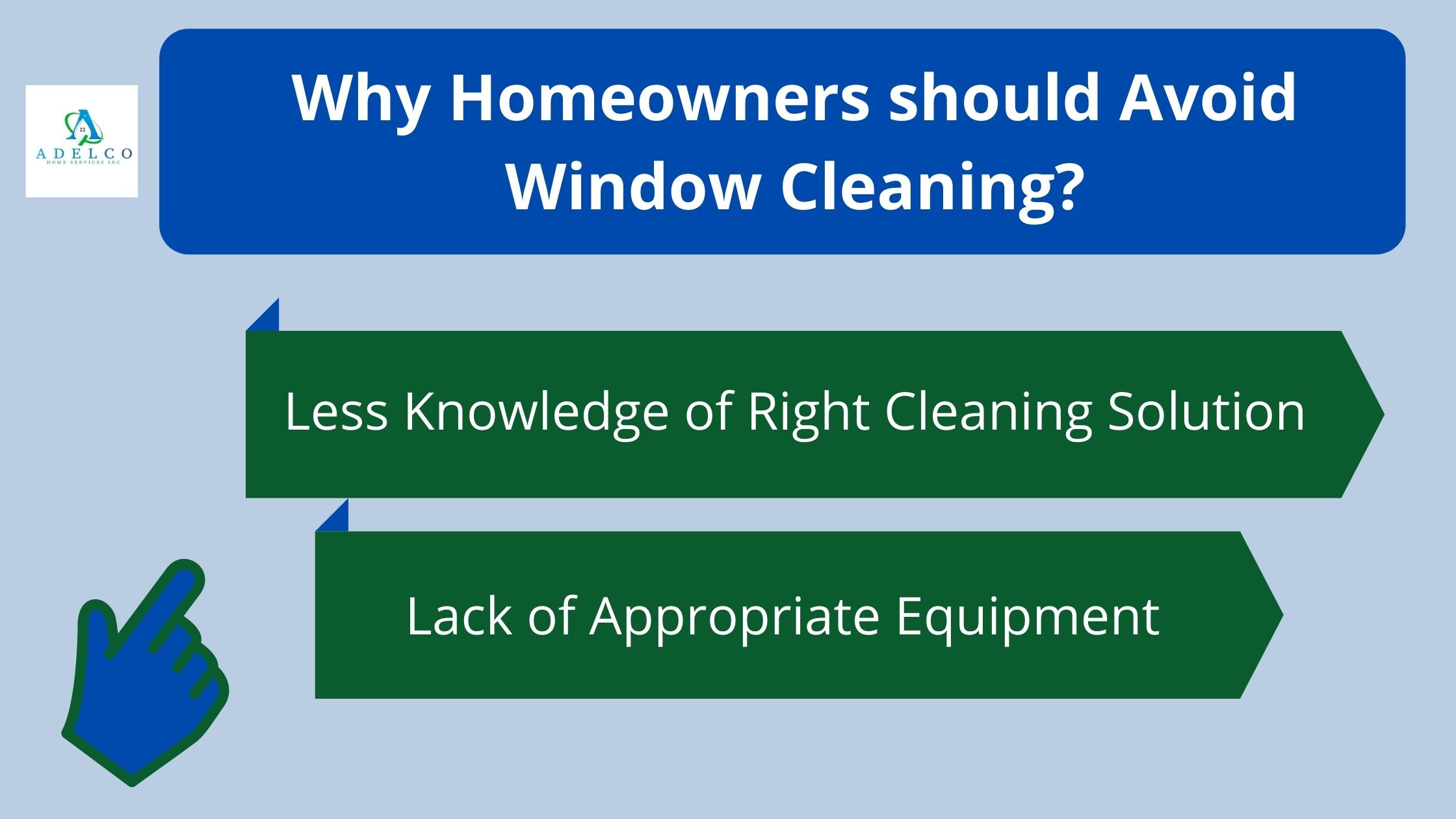 Why Homeowners should Avoid Window Cleaning