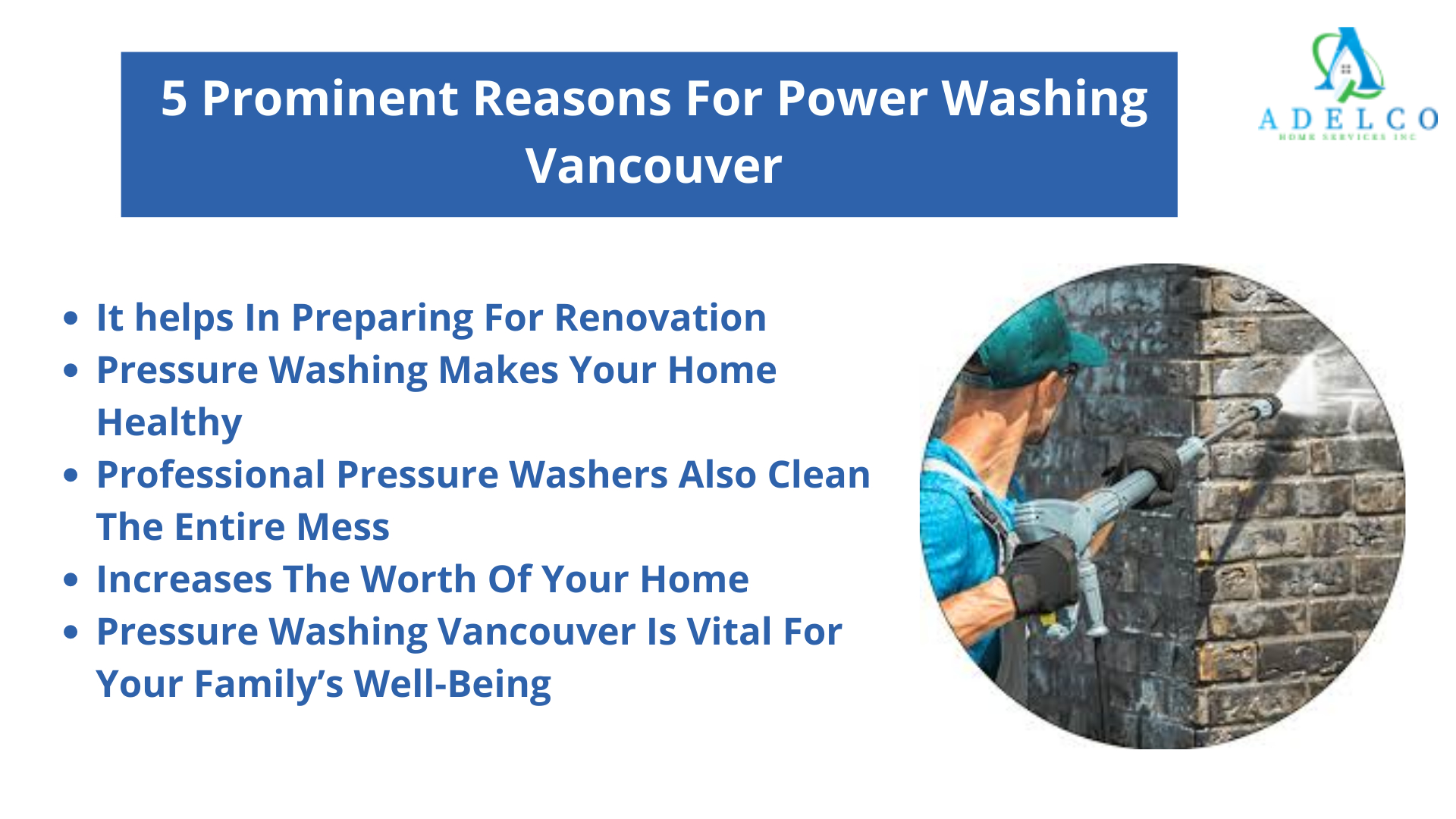 5 Reasons for Professional Power Washing Vancouver