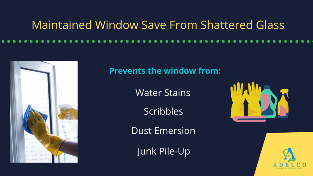Maintained windows save from shattered glasses