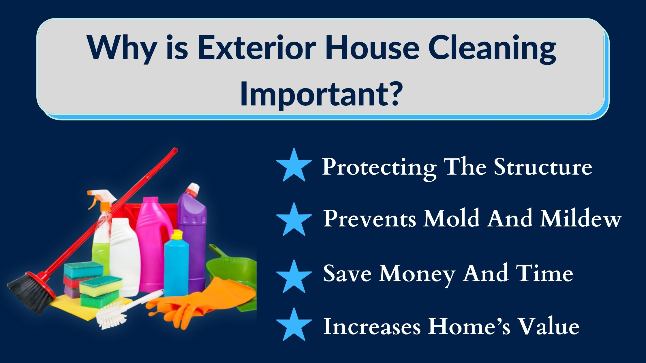 Why Is Exterior House Cleaning Important
