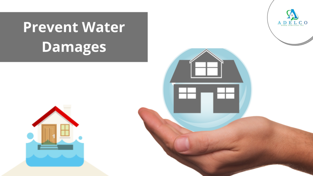 Prevent Water Damages