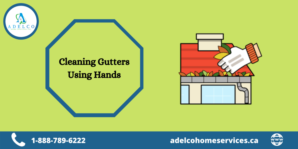Cleaning Gutters Using Hands