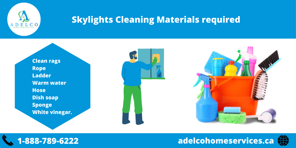 Skylights Cleaning Materials required For The Job