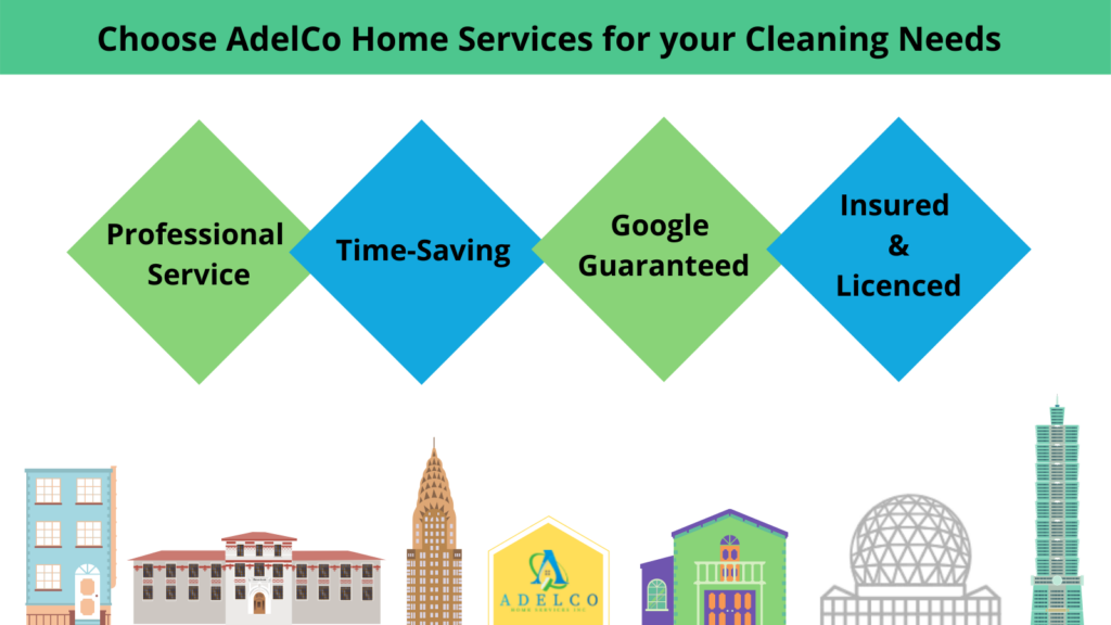Why Choose AdelCo Home Services for your Cleaning Needs